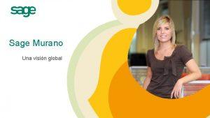 Sage Murano Una visin global Sage Murano Qu