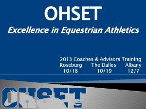 OHSET Excellence in Equestrian Athletics 2013 Coaches Advisors