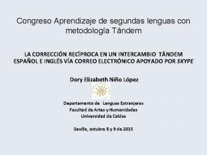 Congreso Aprendizaje de segundas lenguas con metodologa Tndem