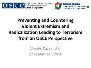 Preventing and Countering Violent Extremism and Radicalization Leading