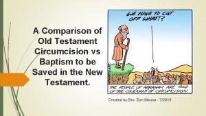 A Comparison of Old Testament Circumcision vs Baptism