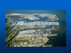 Luke i red u lukama Pomorsko pravo 2
