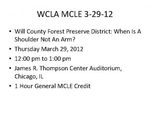 WCLA MCLE 3 29 12 Will County Forest