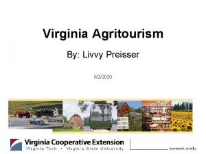 Virginia Agritourism By Livvy Preisser 622020 Objectives Virginia
