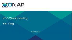 VFC Weekly Meeting Yang March 18 2019 Agenda