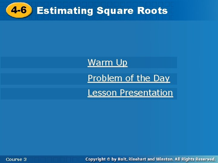 4 6 Square Roots 4 6 Estimating Square