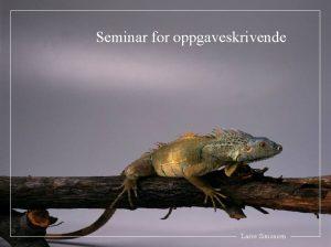 Seminar for oppgaveskrivende Lasse Simonsen 1 Innledning http