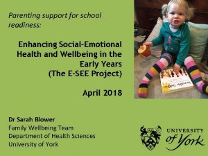 Parenting support for school readiness Enhancing SocialEmotional Health
