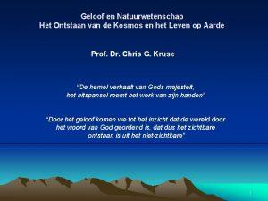 Geloof en Natuurwetenschap Het Ontstaan van de Kosmos