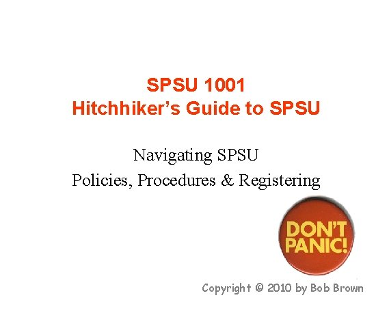 SPSU 1001 Hitchhikers Guide to SPSU Navigating SPSU