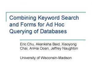Combining Keyword Search and Forms for Ad Hoc