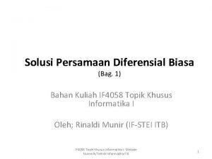 Solusi Persamaan Diferensial Biasa Bag 1 Bahan Kuliah