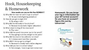 Hook Housekeeping Homework How awake are you on