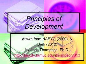 Principles of Development drawn from NAEYC 2009 Berk