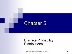 Chapter 5 Discrete Probability Distributions Mc GrawHill Bluman