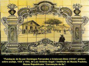 Fundao de Itu por Domingos Fernandes e Cristovam