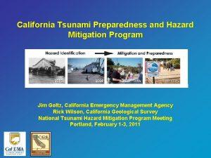 California Tsunami Preparedness and Hazard Mitigation Program Jim
