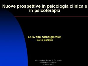 Nuove prospettive in psicologia clinica e in psicoterapia