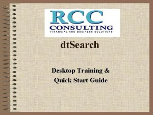 dt Search Desktop Training Quick Start Guide The
