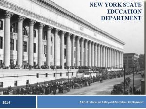 NEW YORK STATE EDUCATION DEPARTMENT 2014 A Brief
