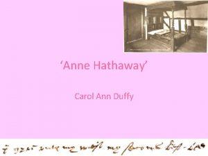 Anne Hathaway Carol Ann Duffy Overview This poem