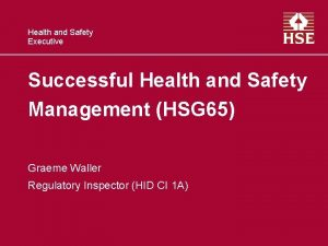 Health and Safety Executive Successful Health and Safety