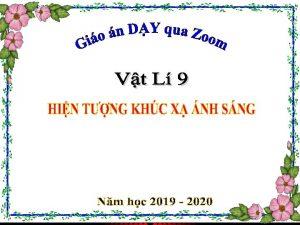 CHNG III QUANG HC Hin tng khc x