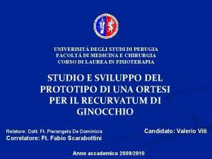 UNIVERISIT DEGLI STUDI DI PERUGIA FACOLT DI MEDICINA