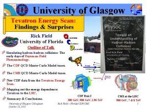 University of Glasgow Tevatron Energy Scan Findings Surprises