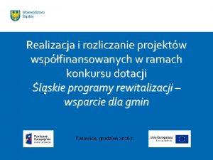 Realizacja i rozliczanie projektw wspfinansowanych w ramach konkursu