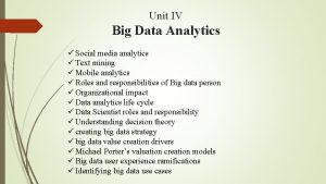 Unit IV Big Data Analytics Social media analytics