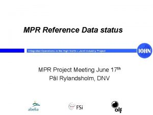 MPR Reference Data status MPR Project Meeting June