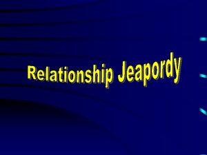 Relationship Jeopardy Communication Stereotypes Unhealthy Relationships Healthy Relationships