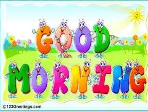 Good morning good morning Good morning to you