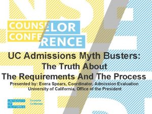 UC Admissions Myth Busters The Truth About The