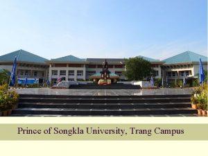 Prince of Songkla University Trang Campus Tourism Management