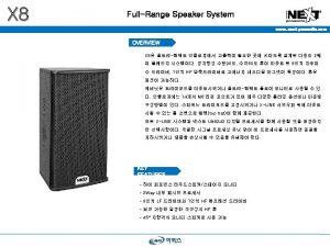 X 8 FullRange Speaker System www nextproaudio com