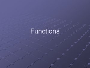 Functions 1 Definition of a function A function