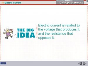 34 Electric Current Electric current is related to