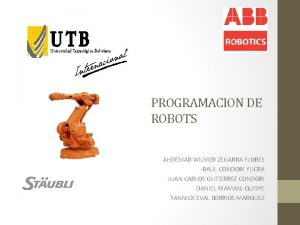 PROGRAMACION DE ROBOTS AHDEMAR WILMER ZEGARRA FLORES RAUL