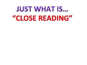 CLOSE READING Every book has a Every book