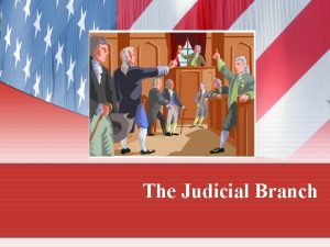 The Judicial Branch The Federal Court System Articles