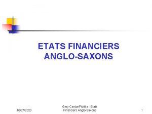 ETATS FINANCIERS ANGLOSAXONS 10272020 Gary CantorFidlia Etats Financiers