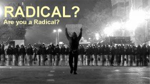 RADICAL Are you a Radical RADICAL RADICAL Storms