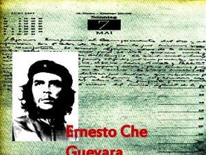 Ernesto Che Ernesto Guevara se narodil jako prvorozen