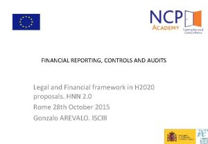 FINANCIAL REPORTING CONTROLS AND AUDITS Legal and Financial