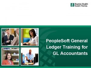 People Soft General Ledger Training for GL Accountants