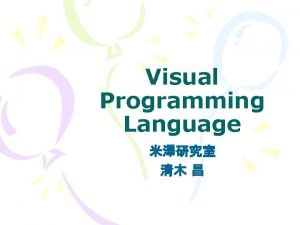 Visual Programming Language Visual Computing Visual Programming Computer