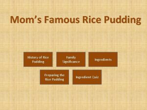 Moms Famous Rice Pudding History of Rice Pudding