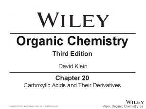 Organic Chemistry Third Edition David Klein Chapter 20
